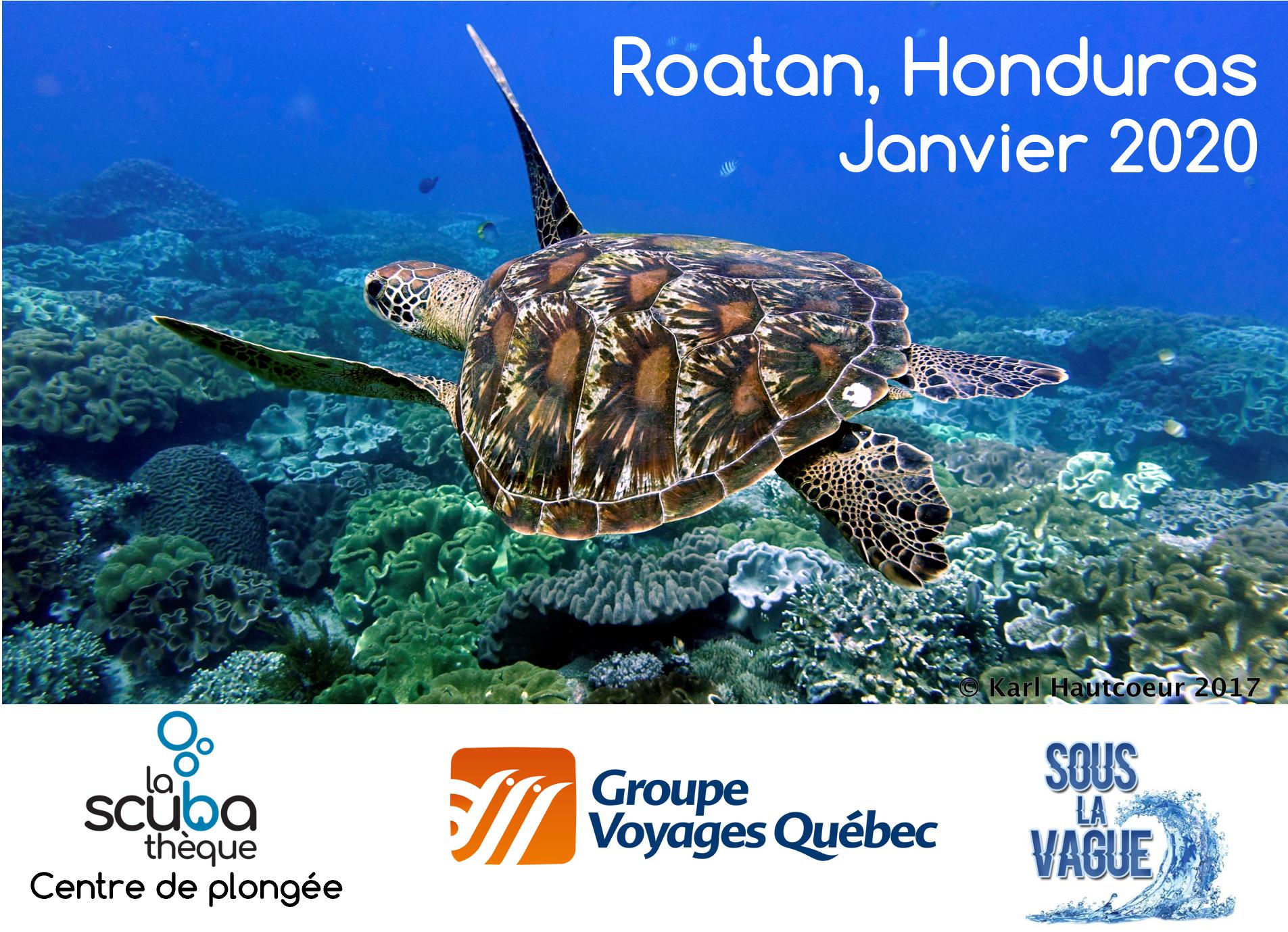 Voyage à Roatan au Honduras - Janvier 2020 - Demande de réservation