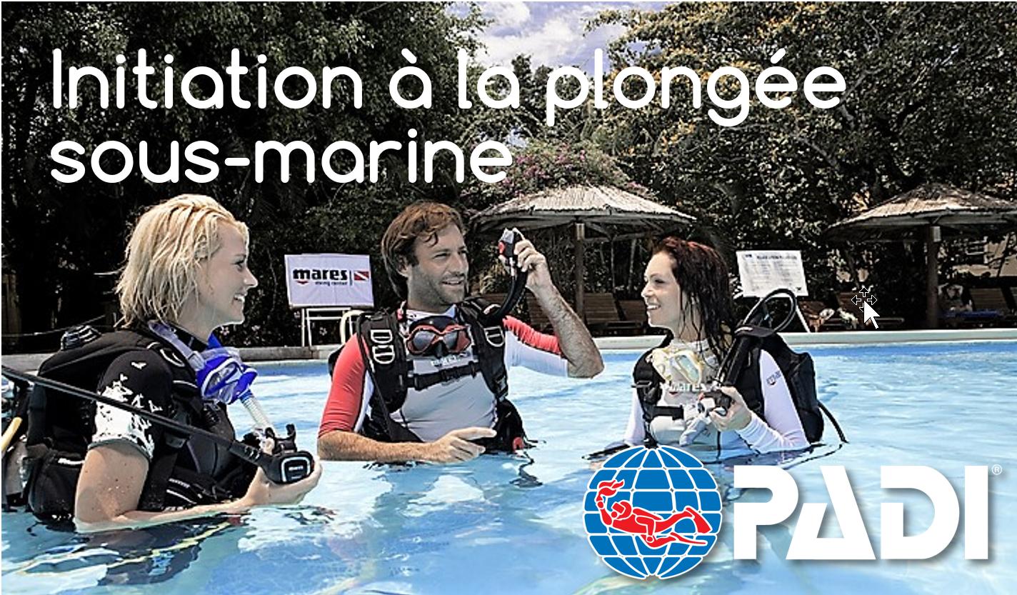 Initiation à la plongée sous-marine (PADI DSD)