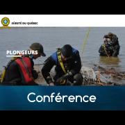 Conférence de l'équipe de plongeurs de la Sûreté du Québec - 19 mars 2020