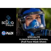 Spécialité plongeur masque intégral (full face mask diver)
