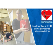 Instructeur EFR - Soins primaires et secondaires - Prochaine date 22 août 2020