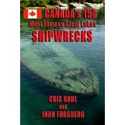 Canada's Most Famous Great Lakes Shipwrecks - VERSION ANGLAISE (autographié par les auteurs)