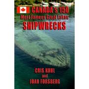 Les 150 plus célèbres épaves des Grands Lacs au Canada (autographié par les auteurs)