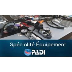 Spécialité Équipement - PADI (prochaine date 30 janvier 2020)