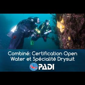 Combiné: Certification Open Water PADI (Québec Classe A) avec Spécialité combinaison étanche (Drysuit)
